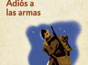 """""""Adiós armas"""", Ernest Hemingway. DeBolsillo. Trad. Miguel Temprano García."""