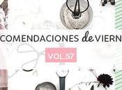Recomendaciones viernes Vol.57