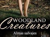 (#reseña) Woodland Creatures, Cristina Roswell