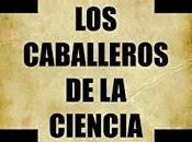 caballeros ciencia (Juan Soto Miranda)