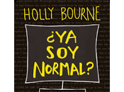 Reseña: normal?- Holly Bourne