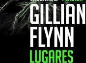 Lugares oscuros Gillian Flynn