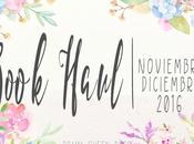 Book Haul Noviembre Diciembre 2016