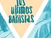 Últimos Bañistas (2010)