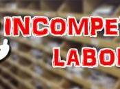Incompetencia Laboral!