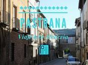 Viaje Alcarria: ¿Qué Pastrana?