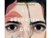 Carlos Montero: Desorden Dejas (Premio Primavera Novela 2016)