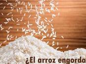 arroz engorda?