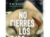 cierres ojos Ragan)