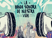 Reseña #313 Soundtrack: banda sonora nuestra vida Elena Castillo Castro