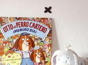 Crianza lectura infantil otto perro cartero freeman