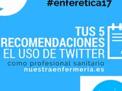 Recomendaciones Twitter como profesionales salud #enferetica17