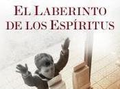 Carlos Ruiz Zafón laberinto espíritus (reseña)
