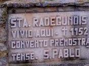 Santa Radegundis, reclusa.