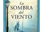 Sombra Viento, Carlos Ruíz Zafón