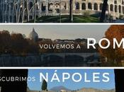 Volvemos Roma Descubrimos Nápoles