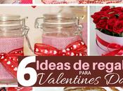 Ideas regalos para Valentines