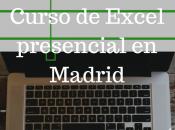 Curso presencial Excel Madrid: razones para hacerlo