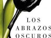 """""""Los abrazos oscuros"""", Julia Montejo: historia sugerente como desasosegante"""