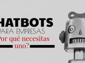 ChatBots para empresas ¿Por necesitas? ¿Para sirven?