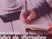 Marzo Arranca Escribir Corregir, Taller Presencial Narrativa #LaAquateca