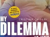 Dilemma You: odio? Cristina Chiperi