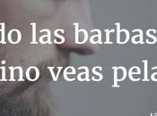 Cuando barbas vecino veas pelar…