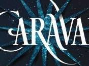 'Caraval', magia, misterio aventura solo libro