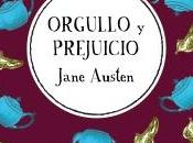 Reseña Orgullo Prejuicio Jane Austen