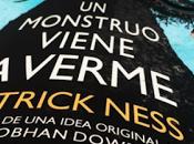monstruo viene verme Patrick Ness Reseña Libro