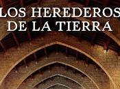 herederos tierra (Ildefonso Falcones)