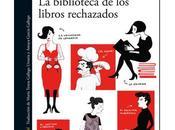 biblioteca libros rechazados, David Foenkinos