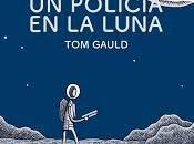 policía luna (tom gauld)