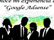 experiencia Google Adsense
