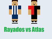 Previa Rayados Monterrey Atlas jornada futbol mexicano