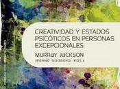 """""""Creatividad estados psicóticos personas excepcionales"""", Murray Jackson editado Jeanne Magagna"""