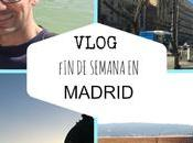 Vídeo: vlog semana madrid