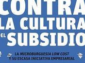 Lectura: Contra cultura subsidio