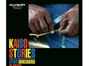 Other Dimensions Music: Kaiso Stories (Silkheart, 2011)