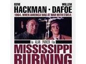 1001 FILMS: 1089 Mississippi burning