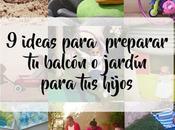 Ideas para preparar balcón jardín disfruten vuestros hijos