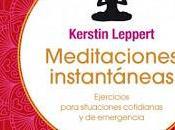 Reseña Meditaciones instantáneas Kerstin Leppert