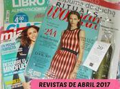 Revistas Abril 2017 (Regalos, Suscripciones viene)