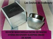 Review Mascarilla facial noche Hydra Recovery Sleeping Mask Avon