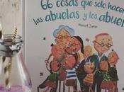 #HacemosLectores cosas solo hacen abuelos abuelas