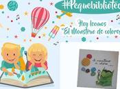 Nuestra #pequebiblioteca(5): Monstruo colores