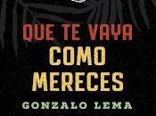 vaya como mereces. Gonzalo Lema