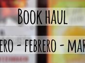 Book haul: Enero, Febrero Marzo
