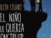 #111 NIÑO QUERÍA CONSTRUIR MUNDO Keith Stuart