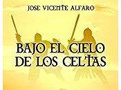 Bajo cielo celtas, José Vicente Alfaro